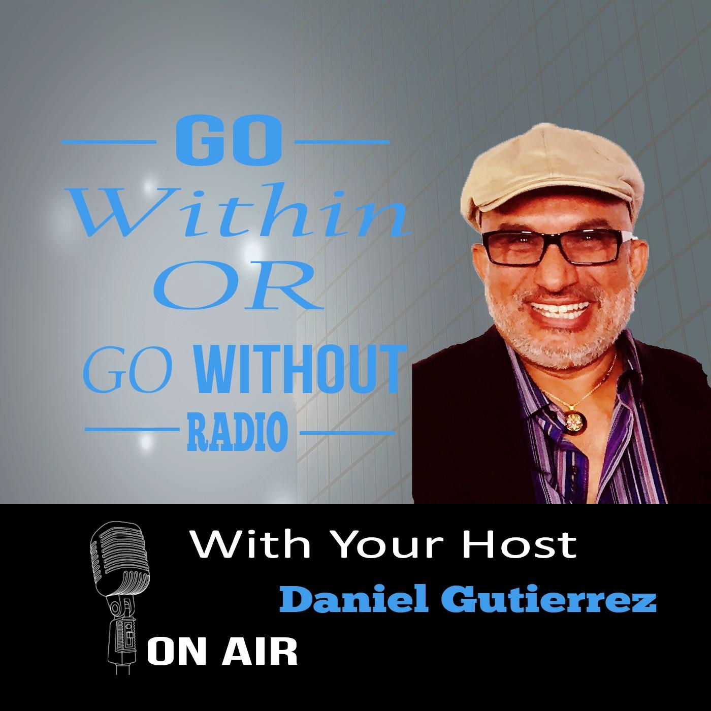 Go Within or Go Without  Radio