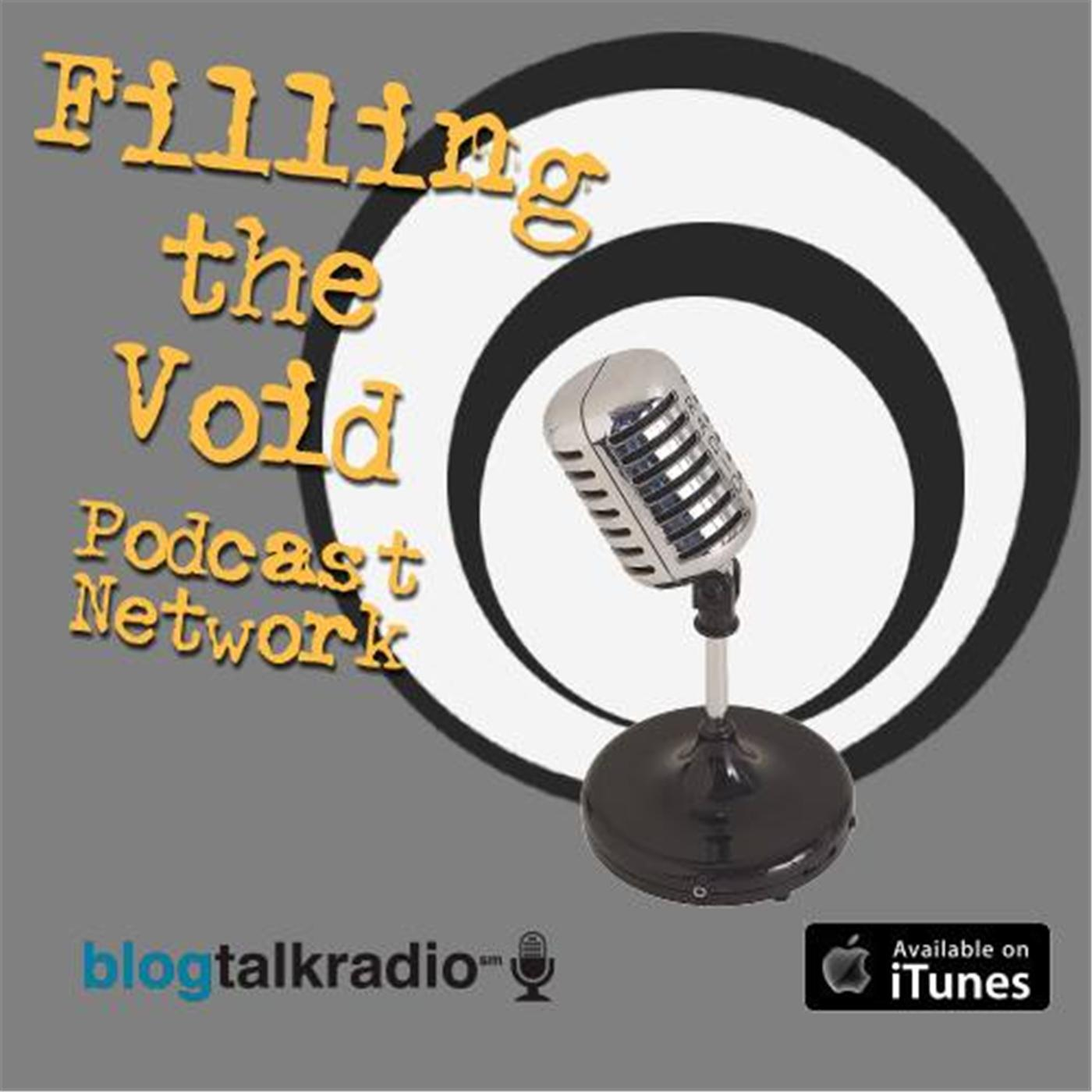 Filling The Void Podcast Network