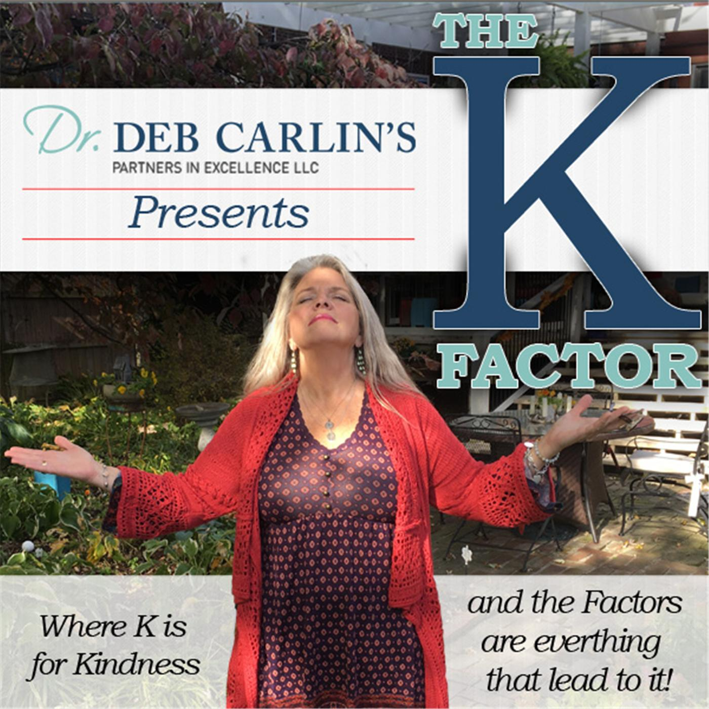 The K Factor with Dr. Deb Carlin