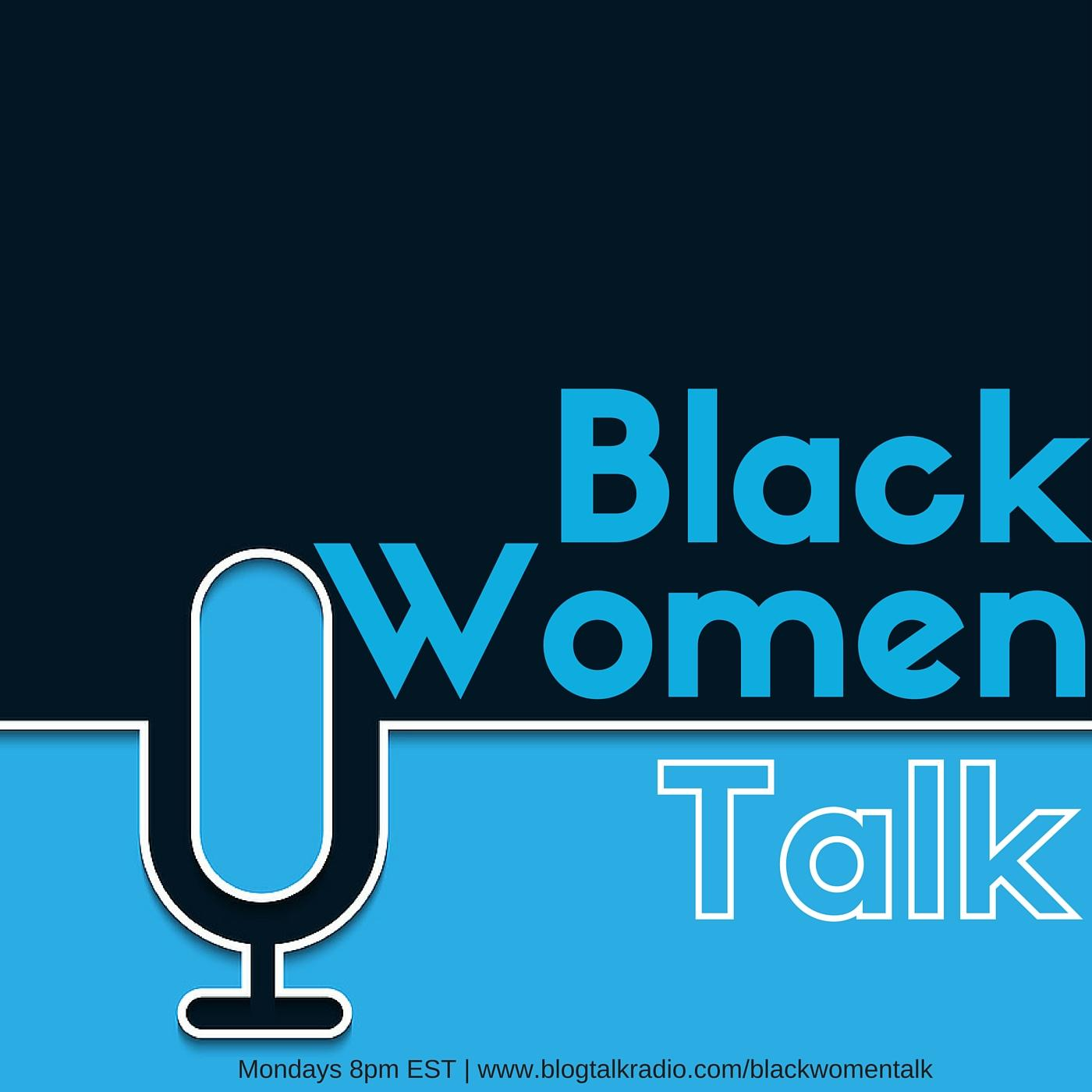 Black Women Talk