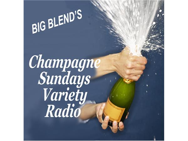 Big Blend Radio: Champagne Sundays - Music, Family History & Cooking