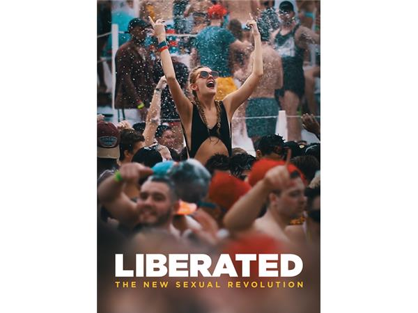 Big Blend Radio: 'LIBERATED: The New Sexual Revolution' Documentary