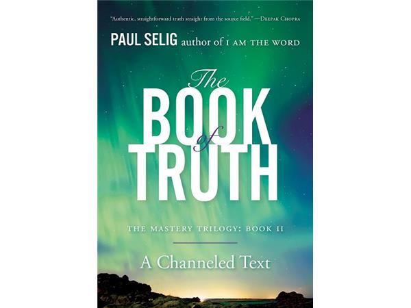 Big Blend Radio: Paul Selig - Then Book of Truth