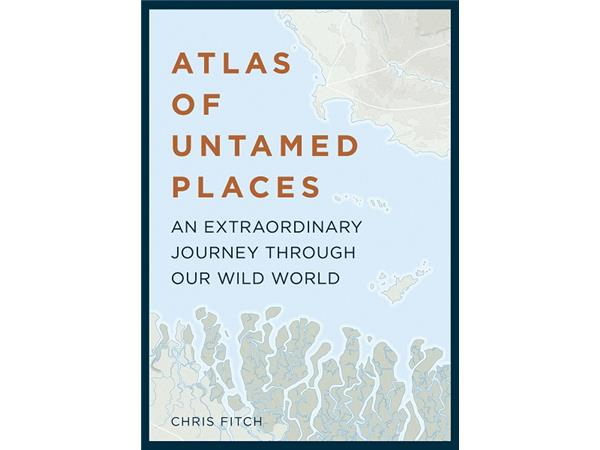 Big Blend Radio: Chris Fitch - Atlas of Untamed Places