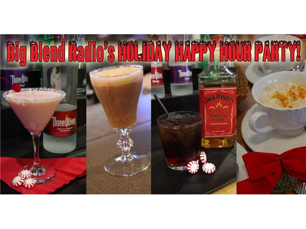 Big Blend Radio: Winter Holiday Happy Hour Party!