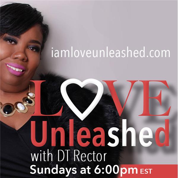 Love Unleashed with DT Rector
