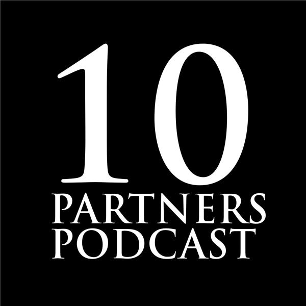 10 Partners Podcast