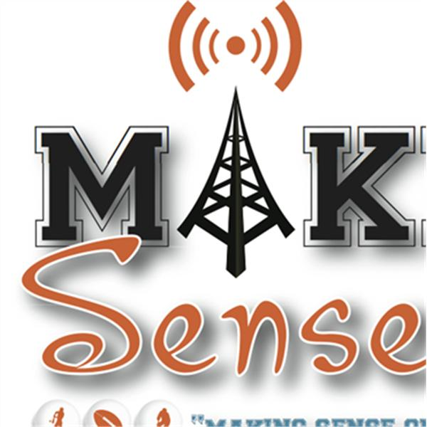 Making Sense with Mike and Tom