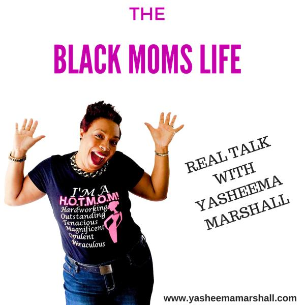 The Black Moms Life