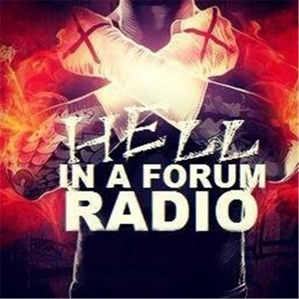 Hell In A Forum Radio