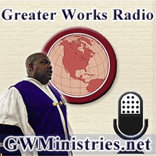 Greater Works Radio