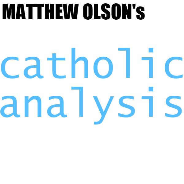 Catholic Analysis