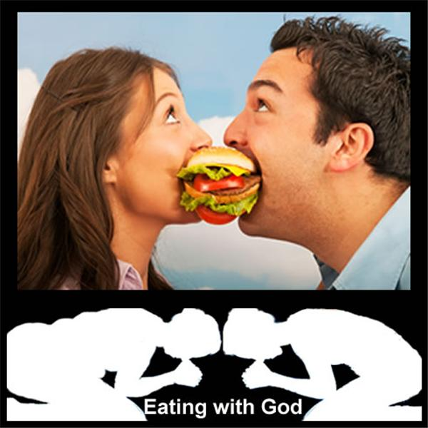 Eating with God