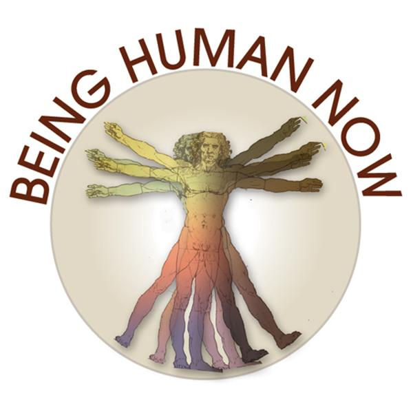 Being Human Now