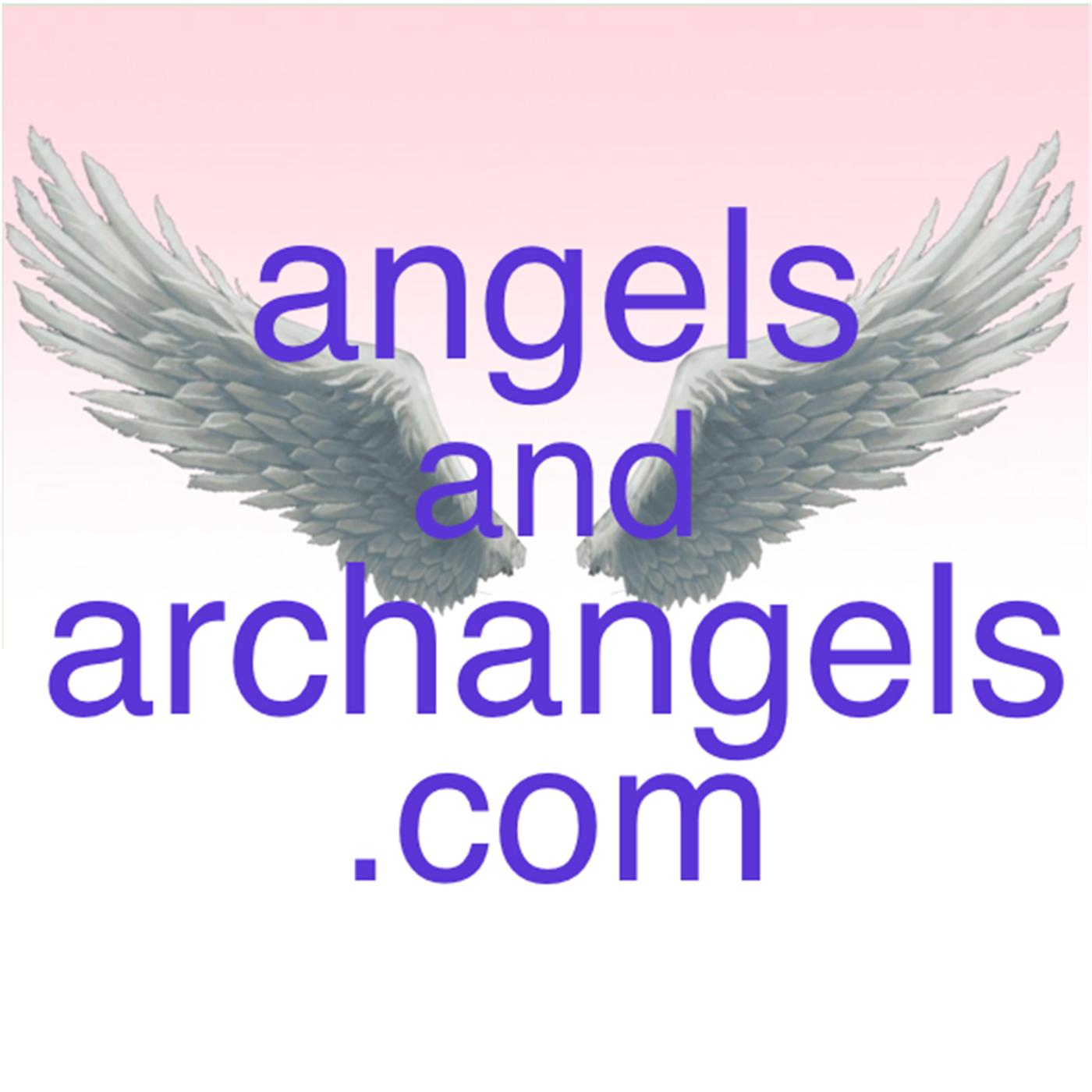 Angels and Archangels